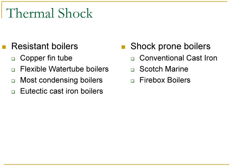 boilers Eutectic cast iron boilers Shock prone