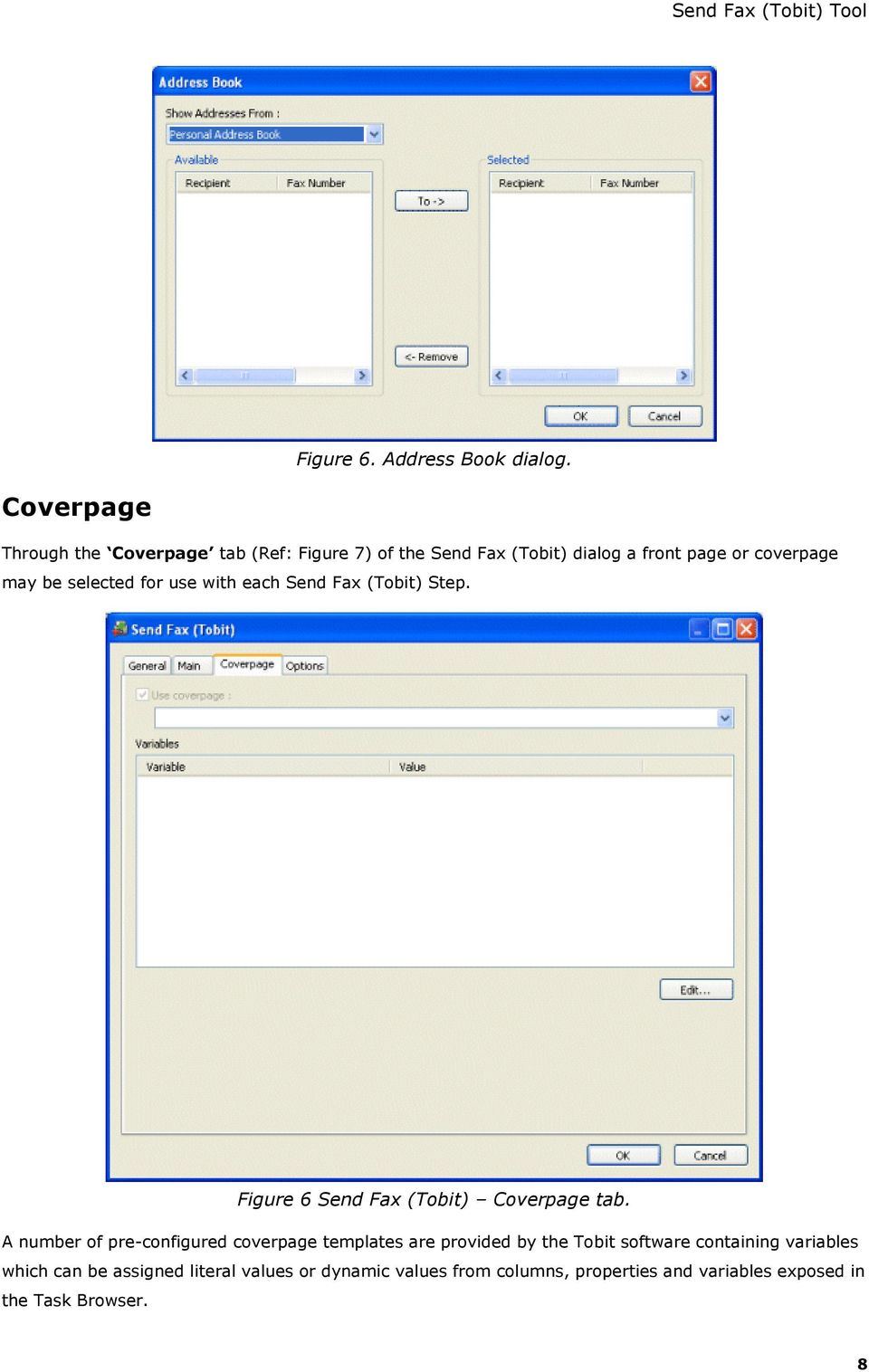 selected fr use with each Send Fax (Tbit) Step. Figure 6 Send Fax (Tbit) Cverpage tab.