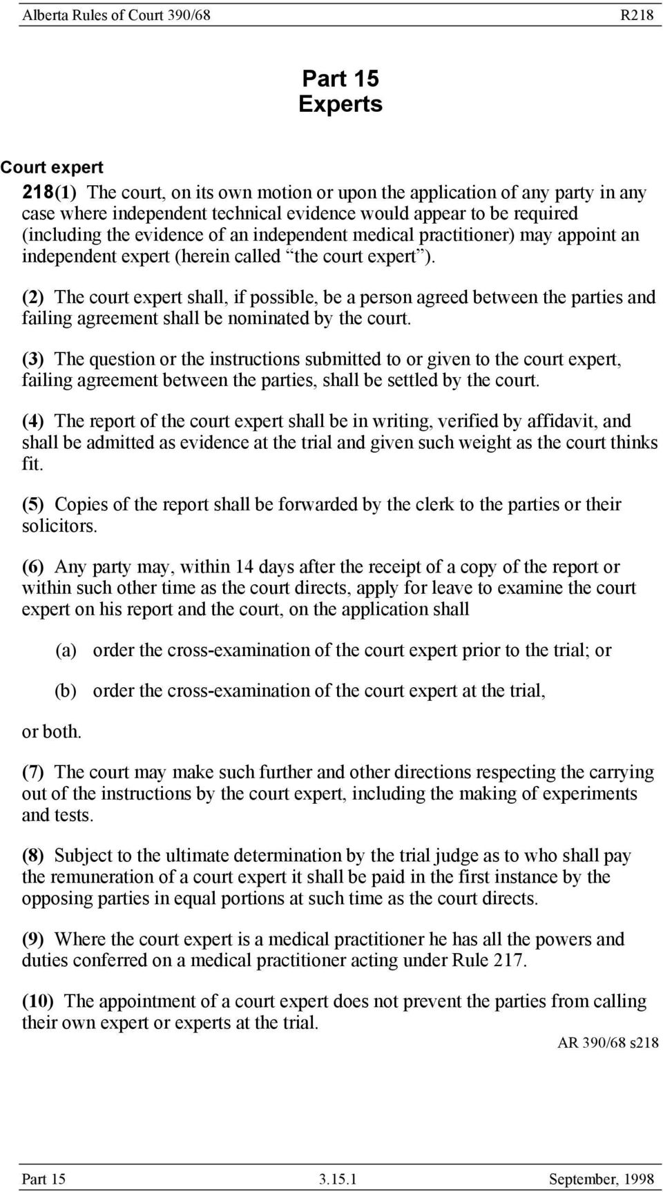 (2) The court expert shall, if possible, be a person agreed between the parties and failing agreement shall be nominated by the court.