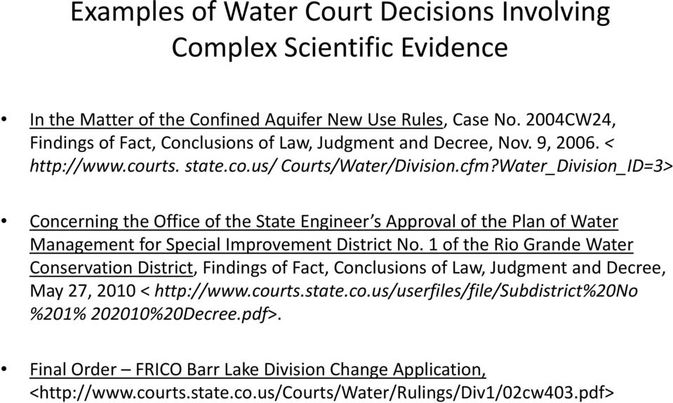 Water_Division_ID=3> Concerning the Office of the State Engineer s Approval of the Plan of Water Management for Special Improvement District No.