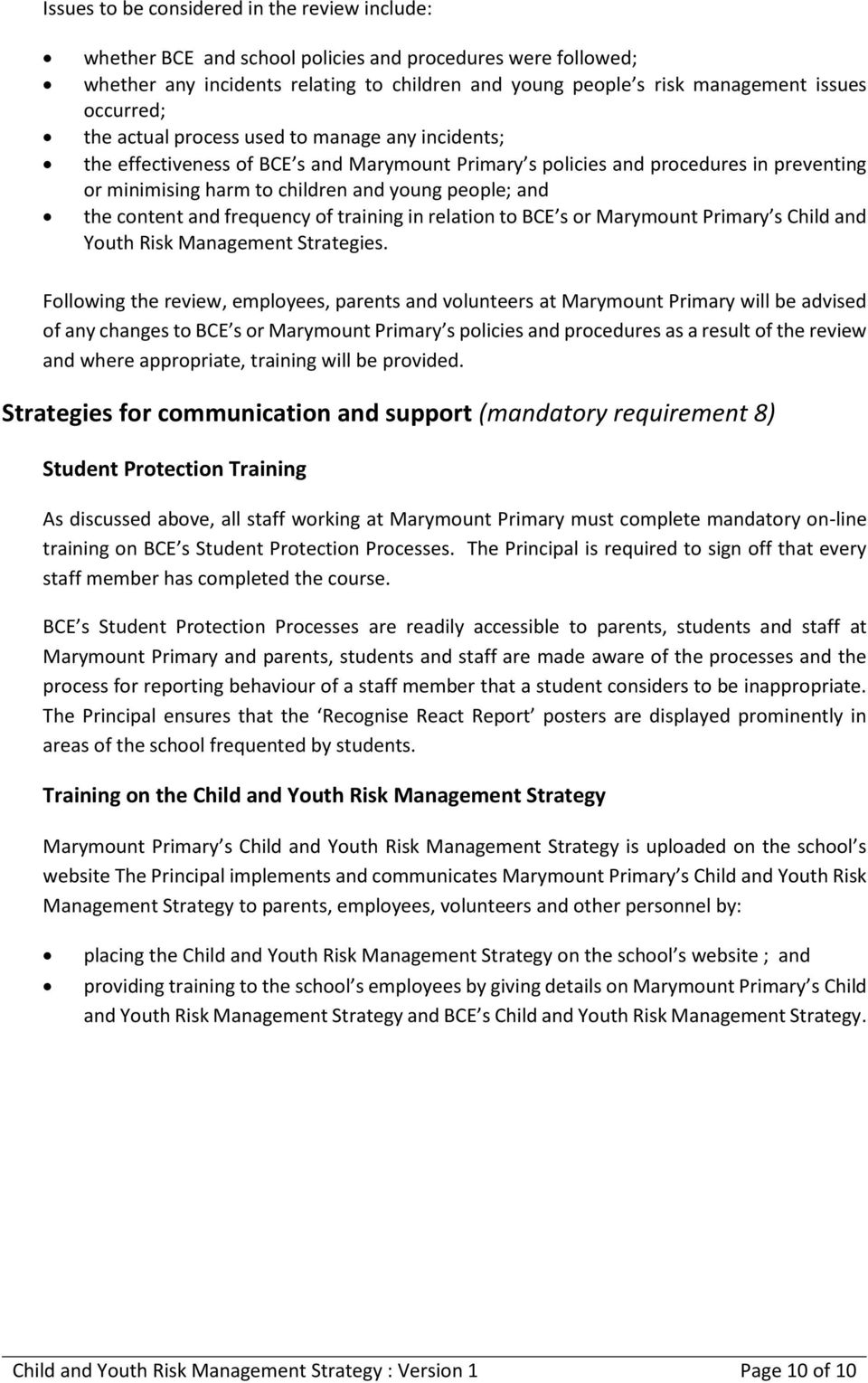 and the content and frequency of training in relation to BCE s or Marymount Primary s Child and Youth Risk Management Strategies.