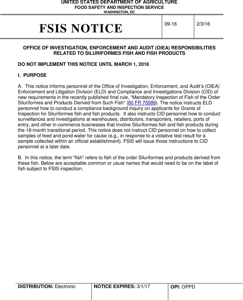 This notice informs personnel of the Office of Investigation, Enforcement, and Audit s (OIEA) Enforcement and Litigation Division (ELD) and Compliance and Investigations Division (CID) of new