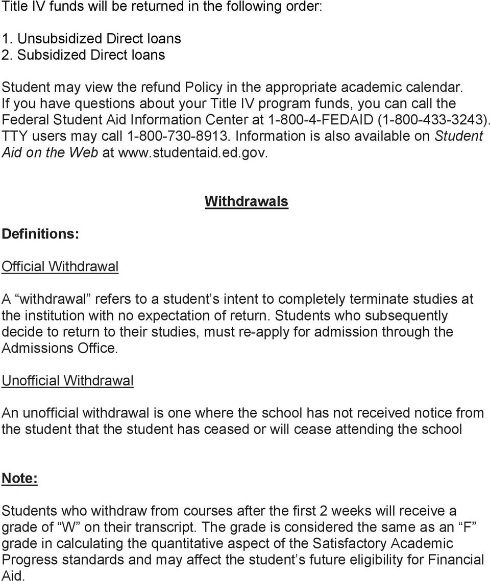 Information is also available on Student Aid on the Web at www.studentaid.ed.gov.