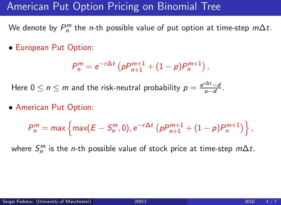 Here 0 n m and the risk-neutral probability p = er t d u d.