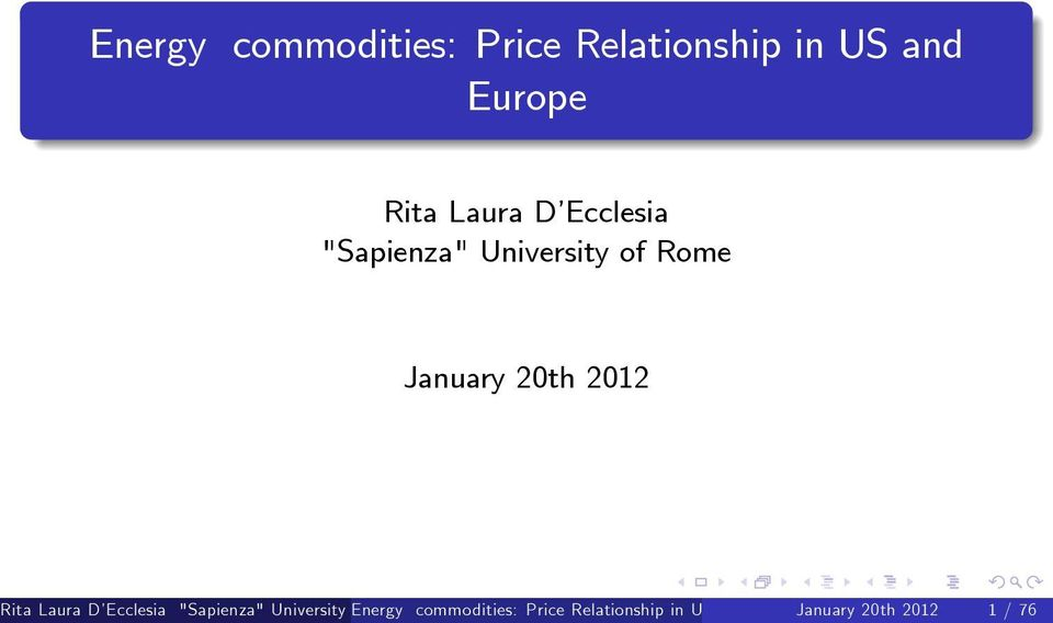 "Rita Laura D Ecclesia ""Sapienza"" University Energy of Rome"