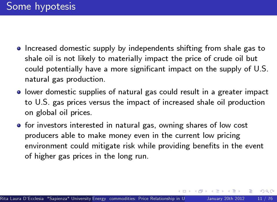 for investors interested in natural gas, owning shares of low cost producers able to make money even in the current low pricing environment could mitigate risk while providing bene ts in the event