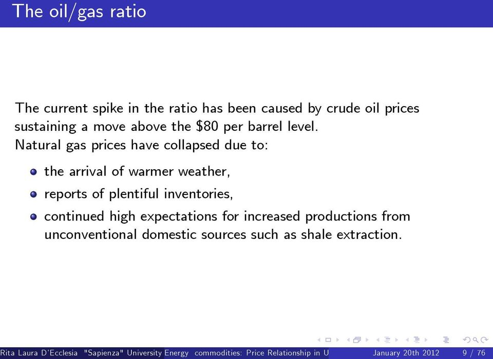 Natural gas prices have collapsed due to: the arrival of warmer weather, reports of plentiful inventories, continued high