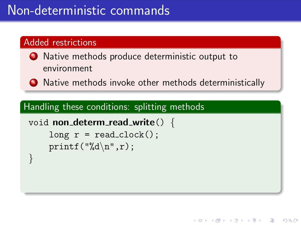 methods deterministically Handling these conditions: splitting methods