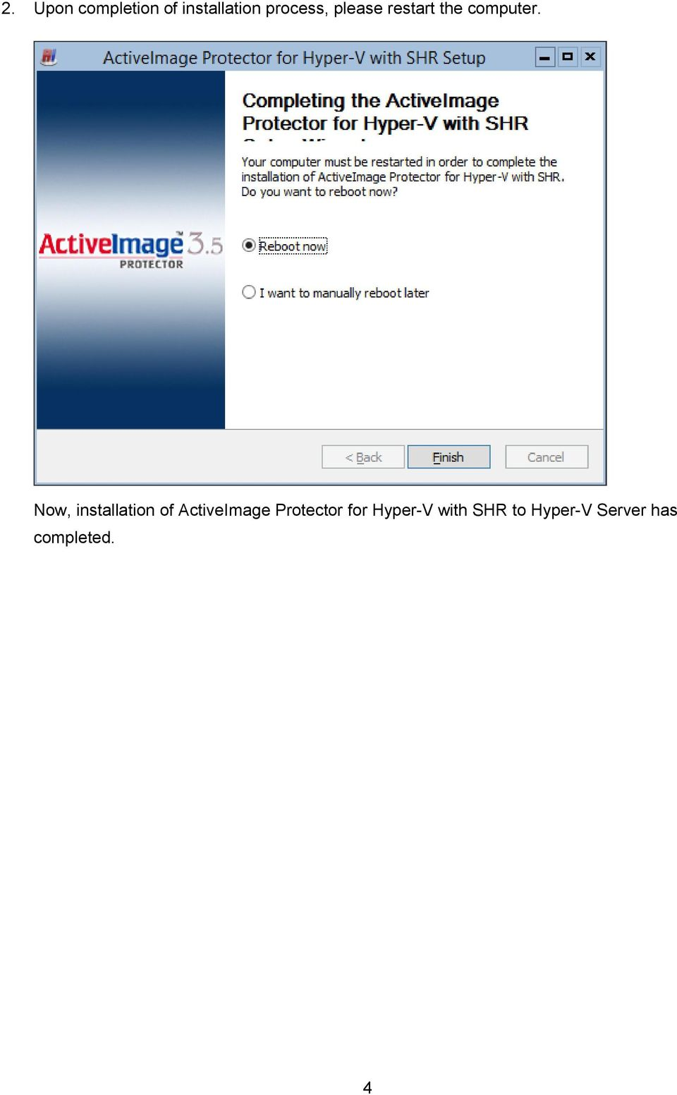 Now, installation of ActiveImage Protector
