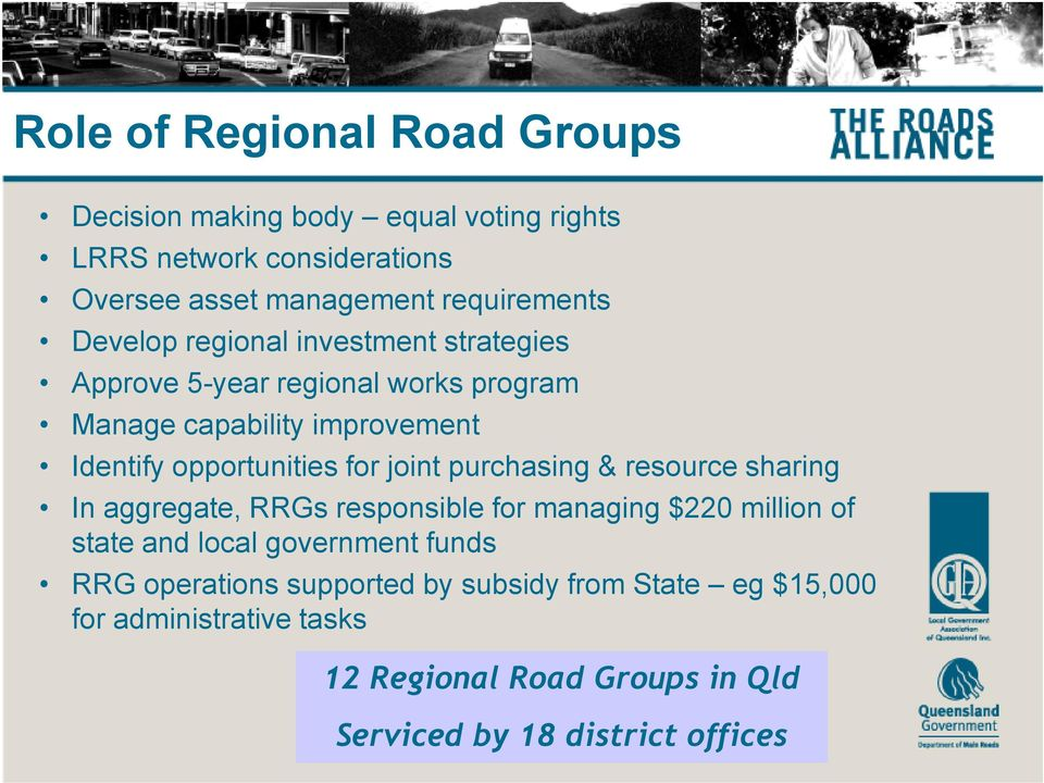 joint purchasing & resource sharing In aggregate, RRGs responsible for managing $220 million of state and local government funds RRG