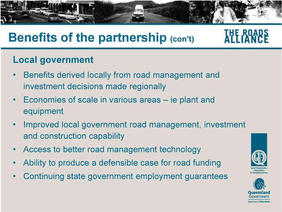 local government road management, investment and construction capability Access to better road management