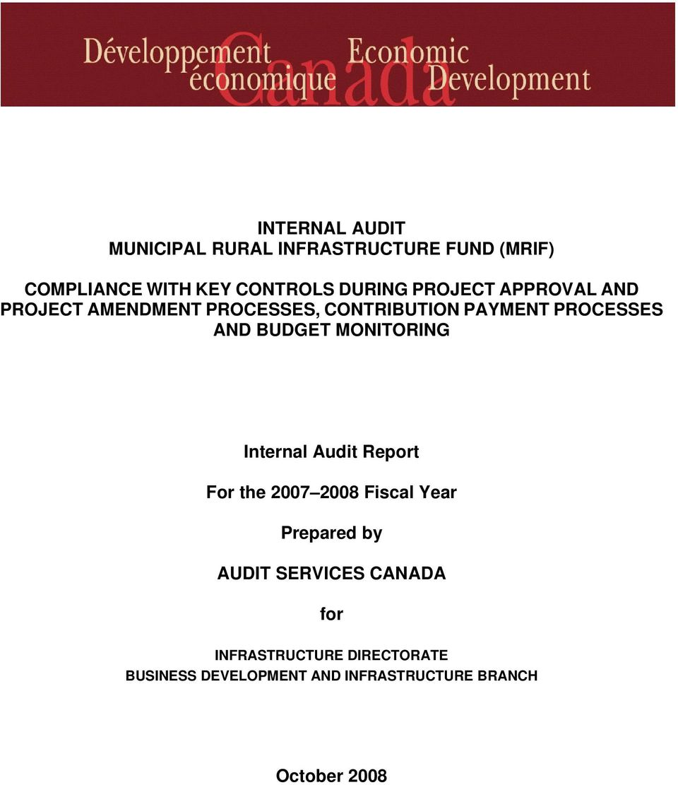 Audit Report For the 2007 2008 Fiscal Year Prepared by AUDIT SERVICES CANADA for
