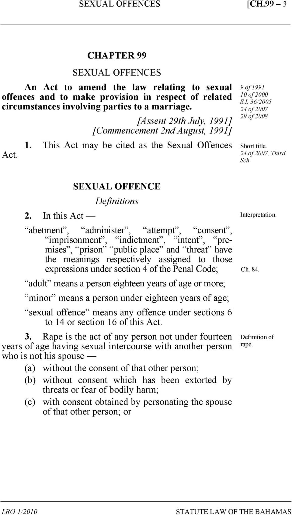 24 of 2007, Third Sch. SEXUAL OFFENCE Definitions 2.