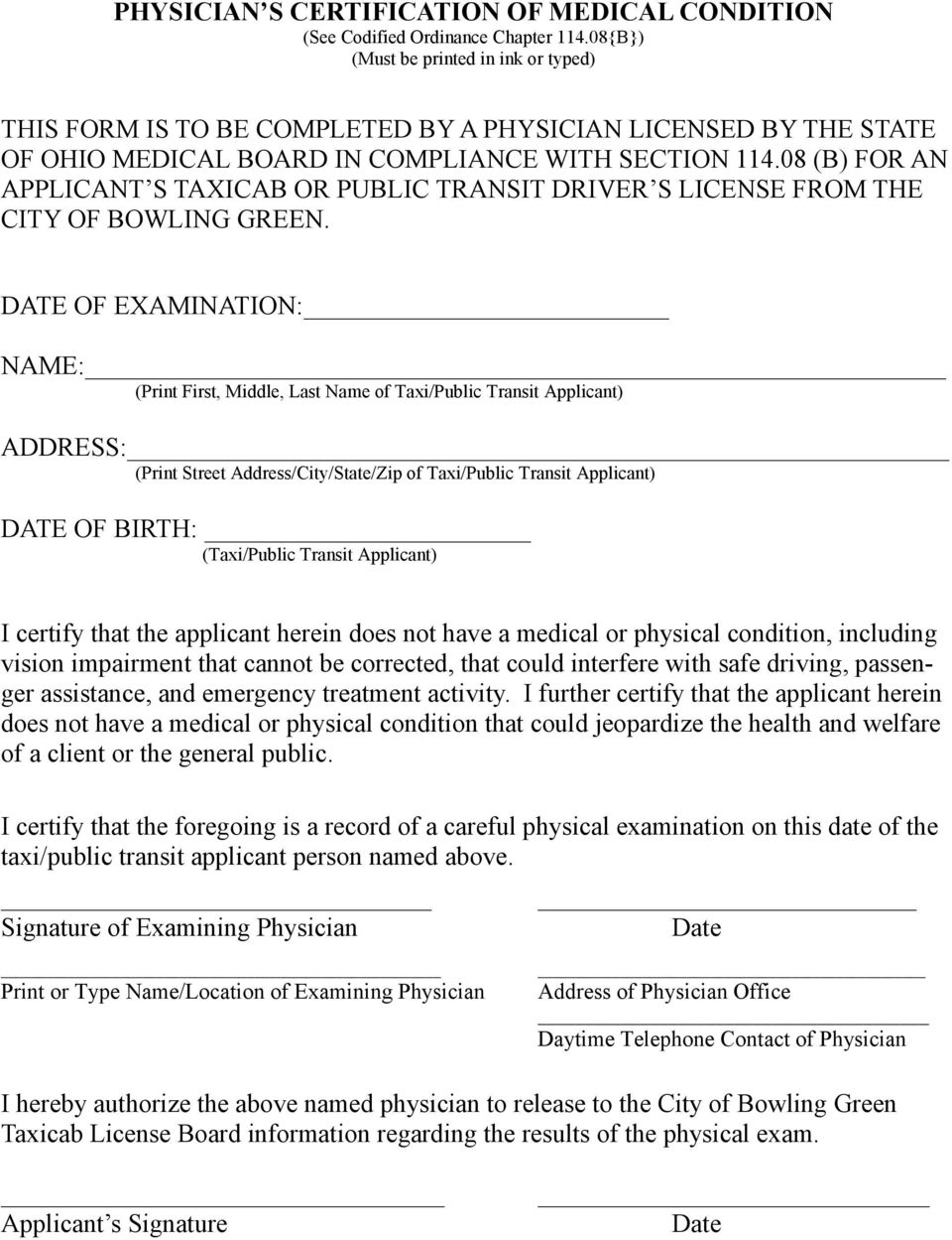 08 (B) FOR AN APPLICANT S TAXICAB OR PUBLIC TRANSIT DRIVER S LICENSE FROM THE CITY OF BOWLING GREEN.
