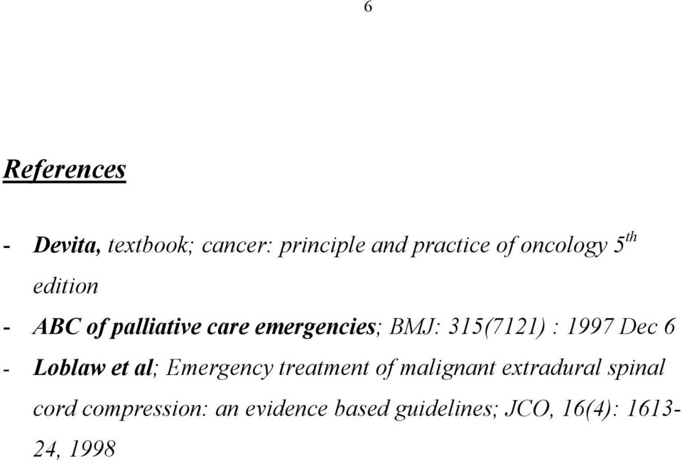 315(7121) : 1997 Dec 6 - Loblaw et al; Emergency treatment of malignant