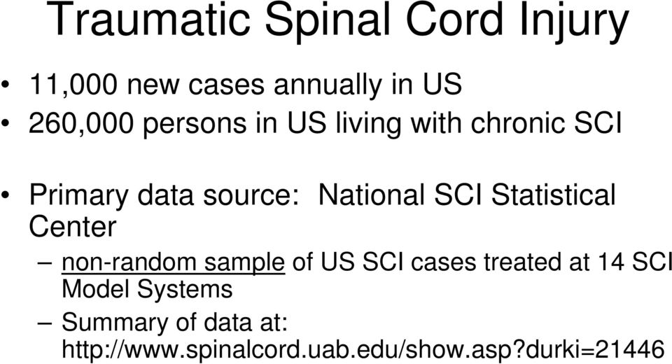 Statistical Center non-random sample of US SCI cases treated at 14 SCI