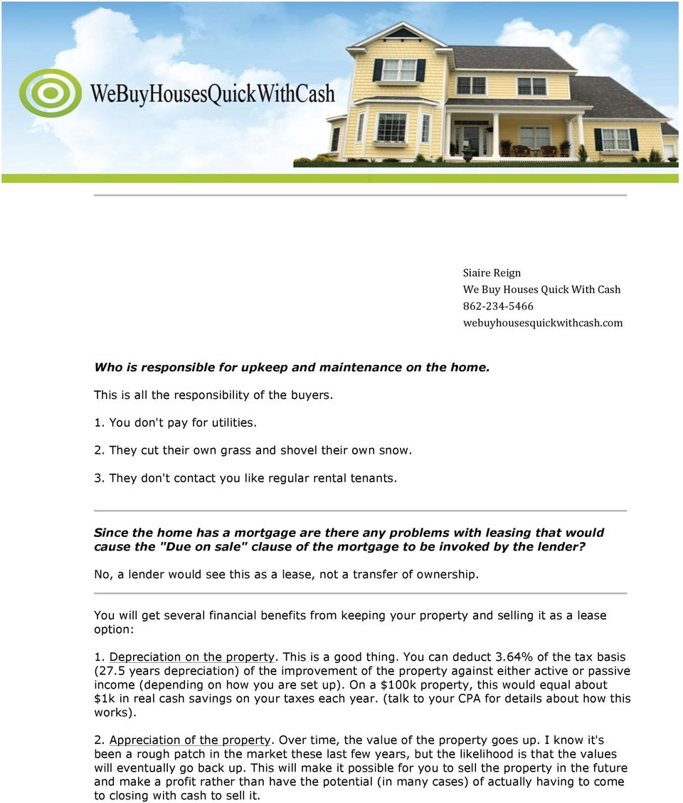 "Since the home has a mortgage are there any problems with leasing that would cause the ""Due on sale"" clause of the mortgage to be invoked by the lender?"