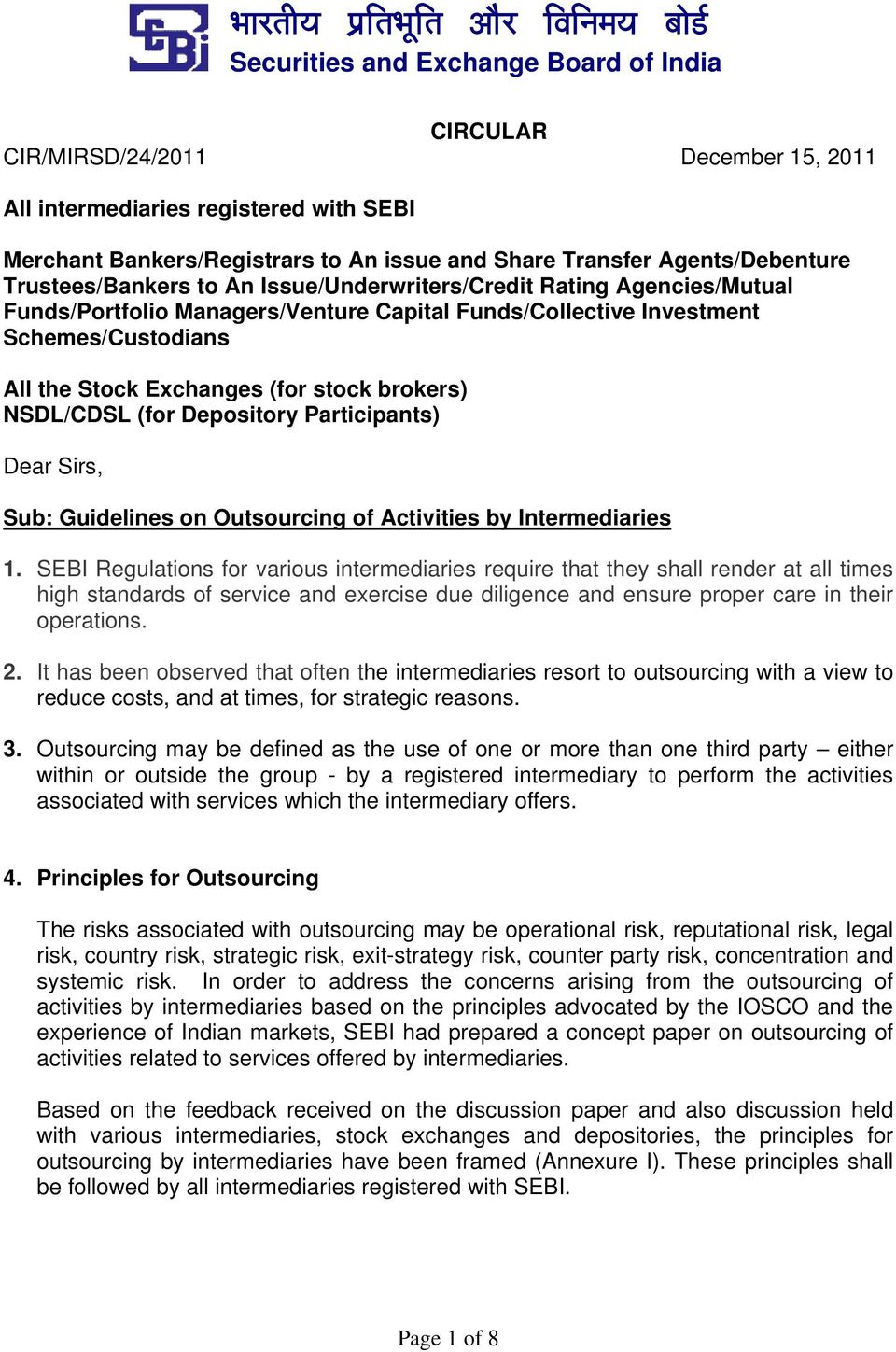 Depository Participants) Dear Sirs, Sub: Guidelines on Outsourcing of Activities by Intermediaries 1.