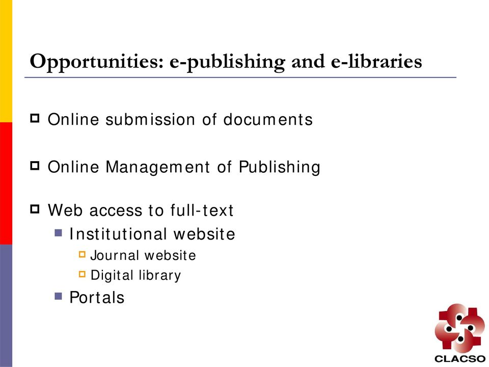 Management of Publishing Web access to