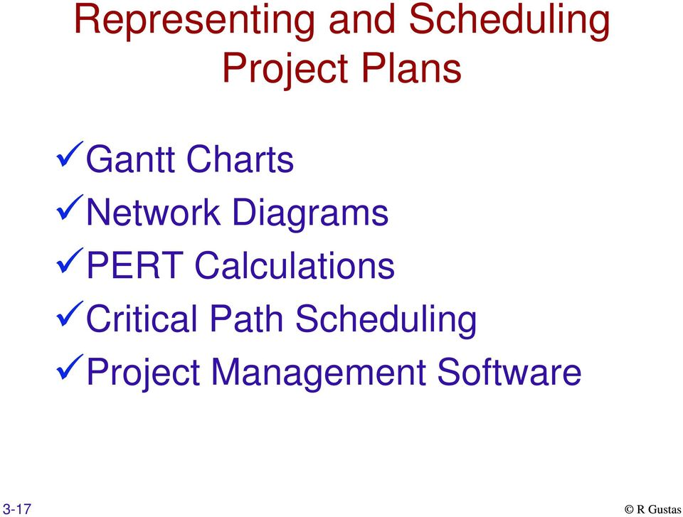 PERT Calculations Critical Path
