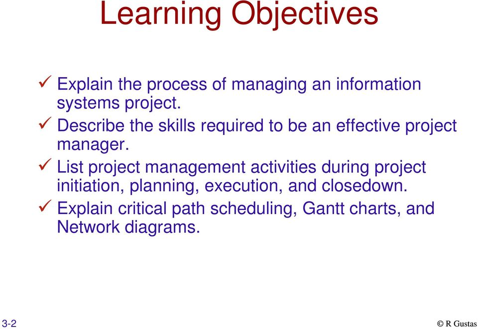 List project management activities during project initiation, planning,