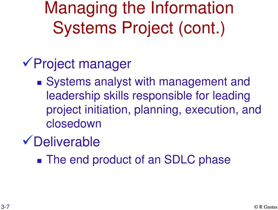 leadership skills responsible for leading project initiation,