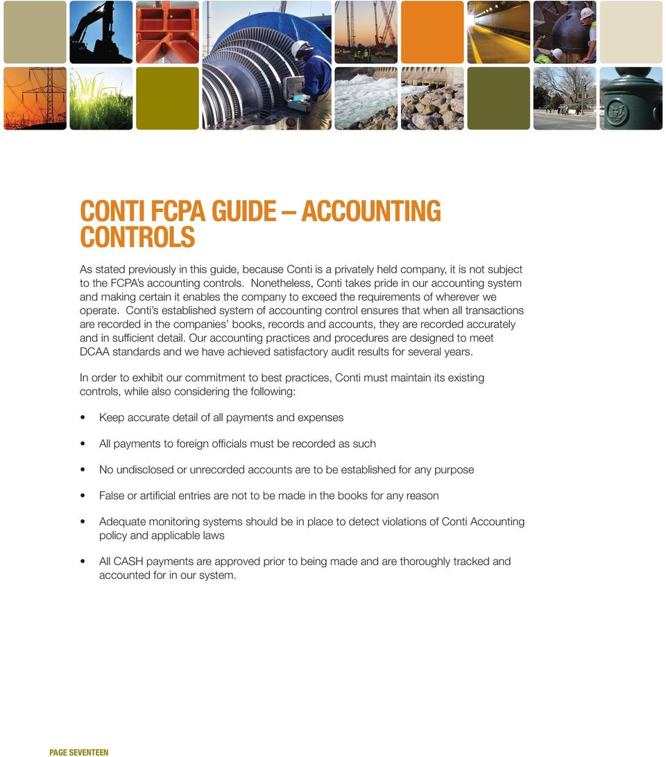 Conti s established system of accounting control ensures that when all transactions are recorded in the companies books, records and accounts, they are recorded accurately and in sufficient detail.