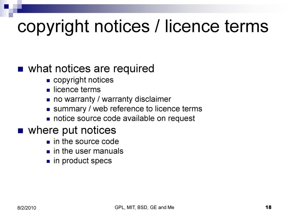 reference to licence terms notice source code available on request where put