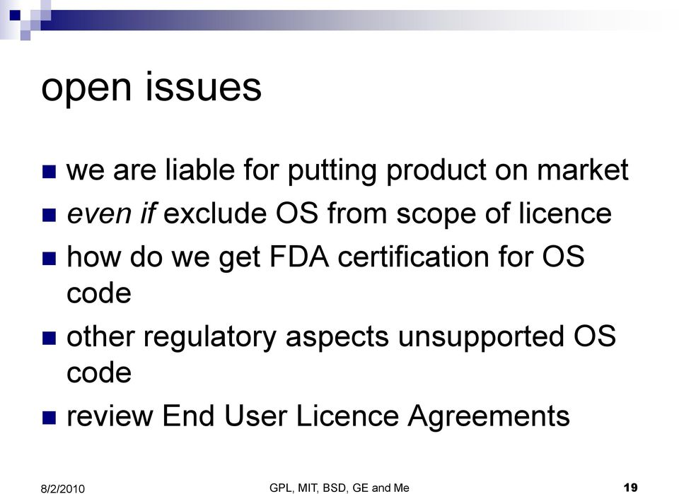 certification for OS code other regulatory aspects