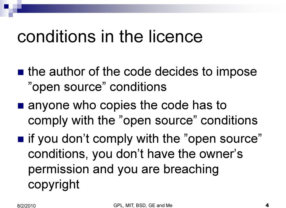 source conditions if you don t comply with the open source conditions, you