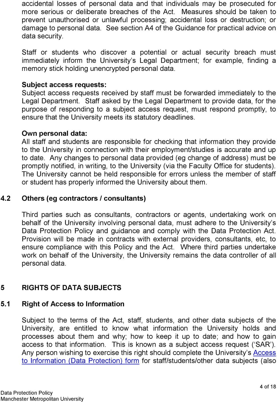 See section A4 of the Guidance for practical advice on data security.