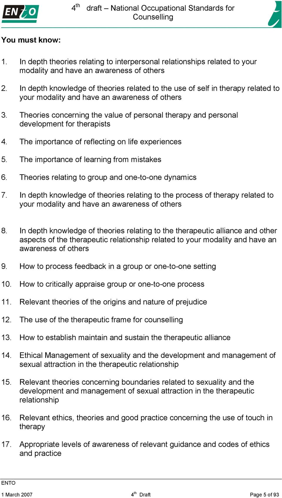 Theories concerning the value of personal therapy and personal development for therapists 4. The importance of reflecting on life experiences 5. The importance of learning from mistakes 6.