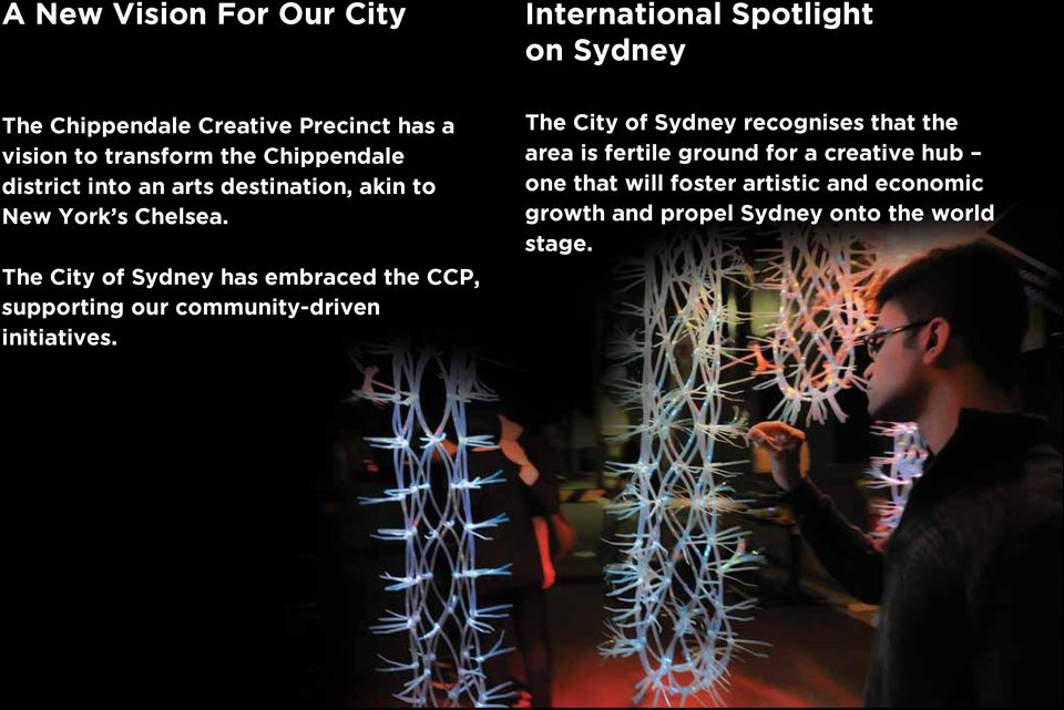 The City of Sydney has embraced the CCP, supporting our community-driven initiatives.