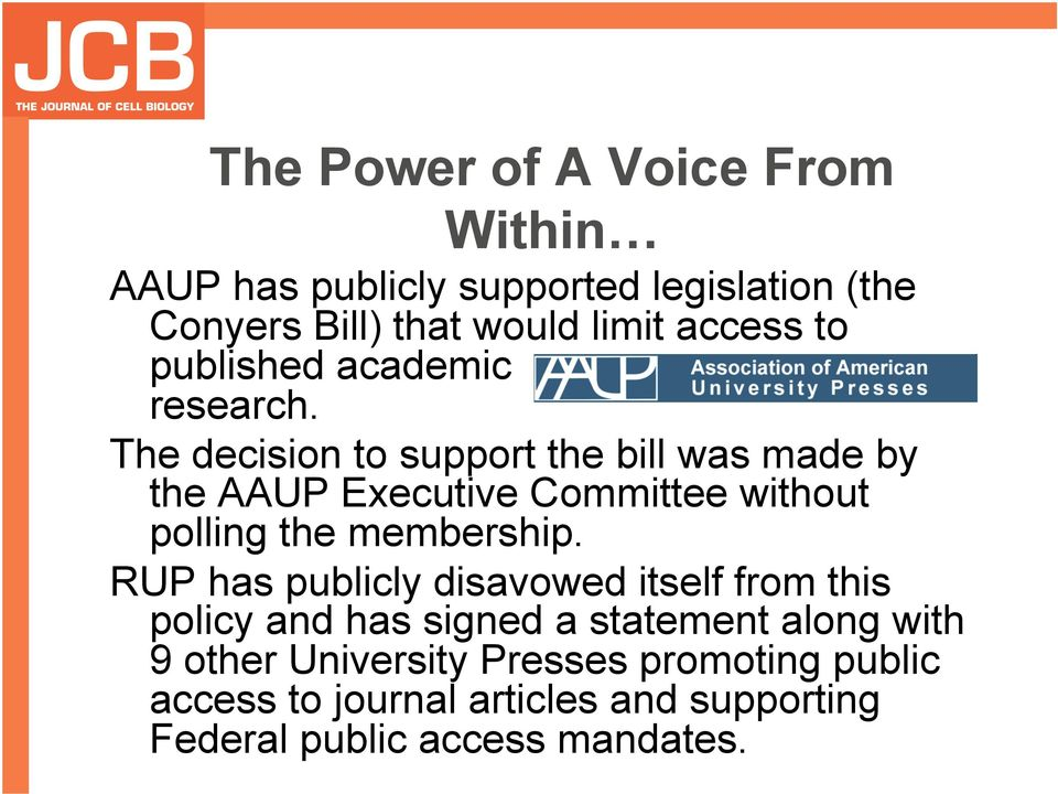 The decision to support the bill was made by the AAUP Executive Committee without polling the membership.