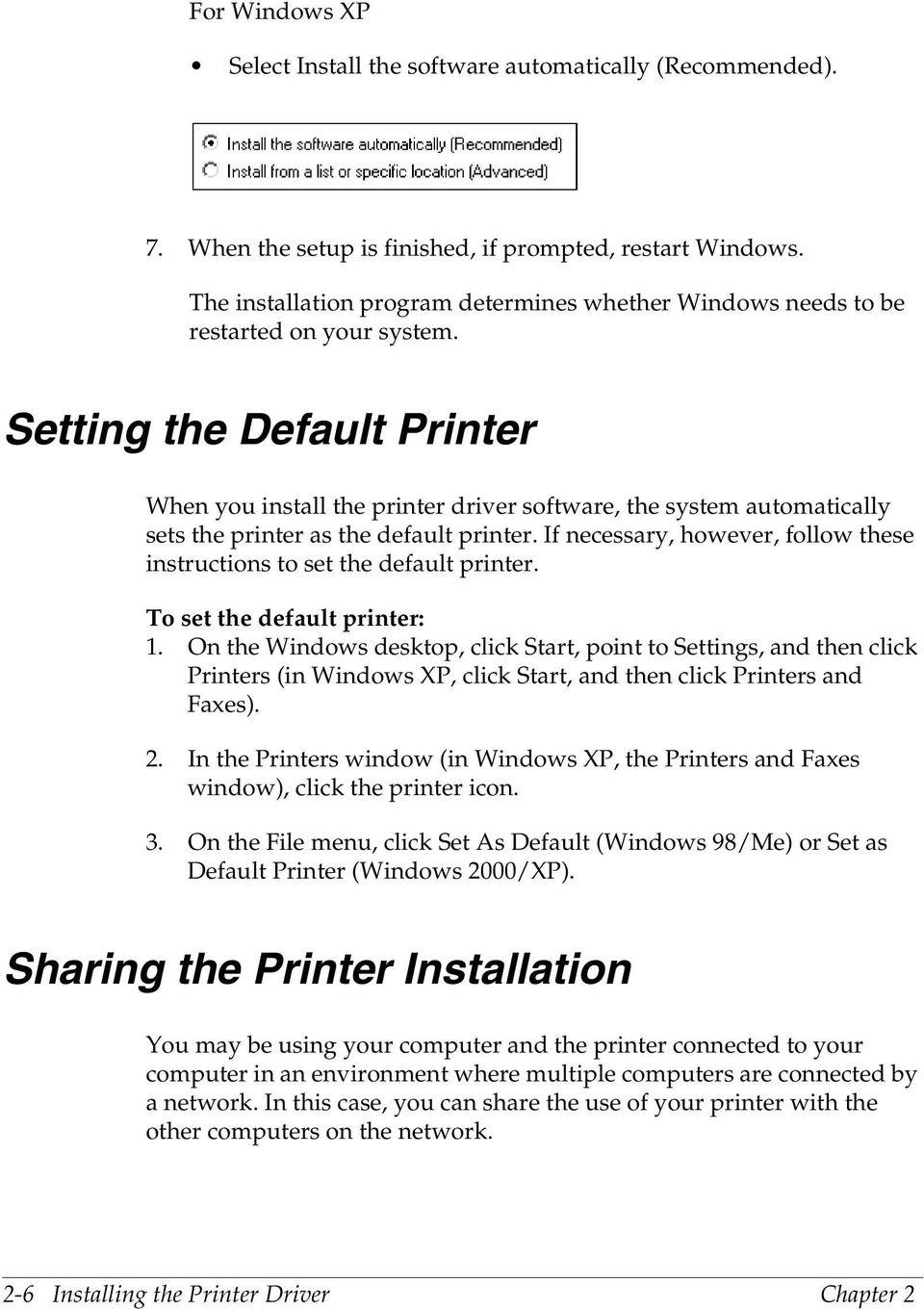 Setting the Default Printer 2 When you install the printer driver software, the system automatically sets the printer as the default printer.