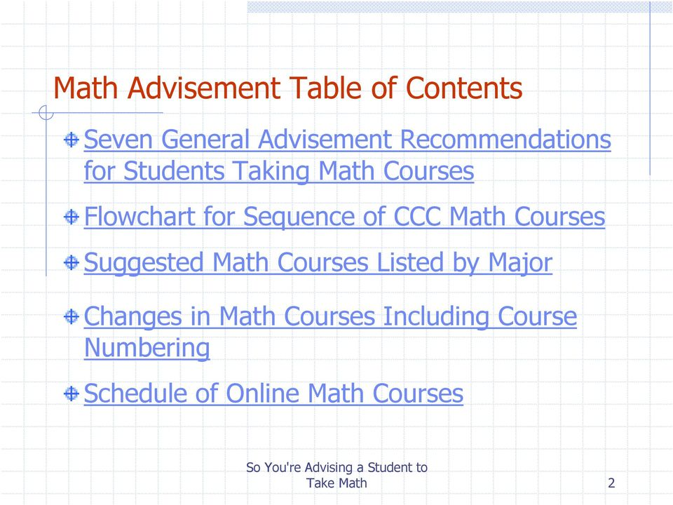 Suggested Math Courses Listed by Major Changes in Math Courses