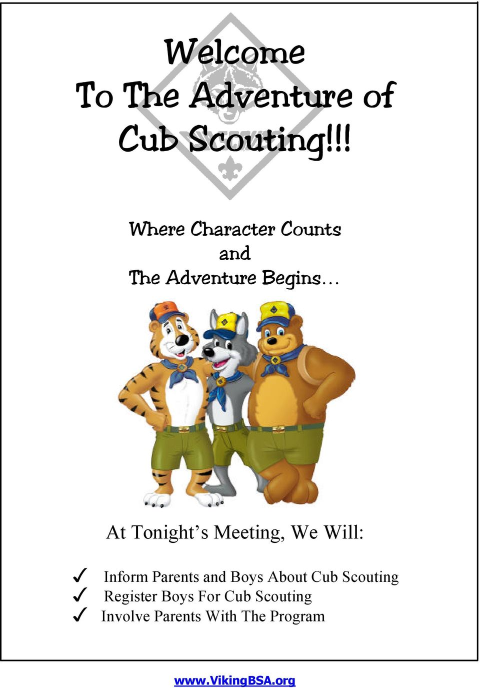 s Meeting, We Will: Inform Parents and Boys About Cub