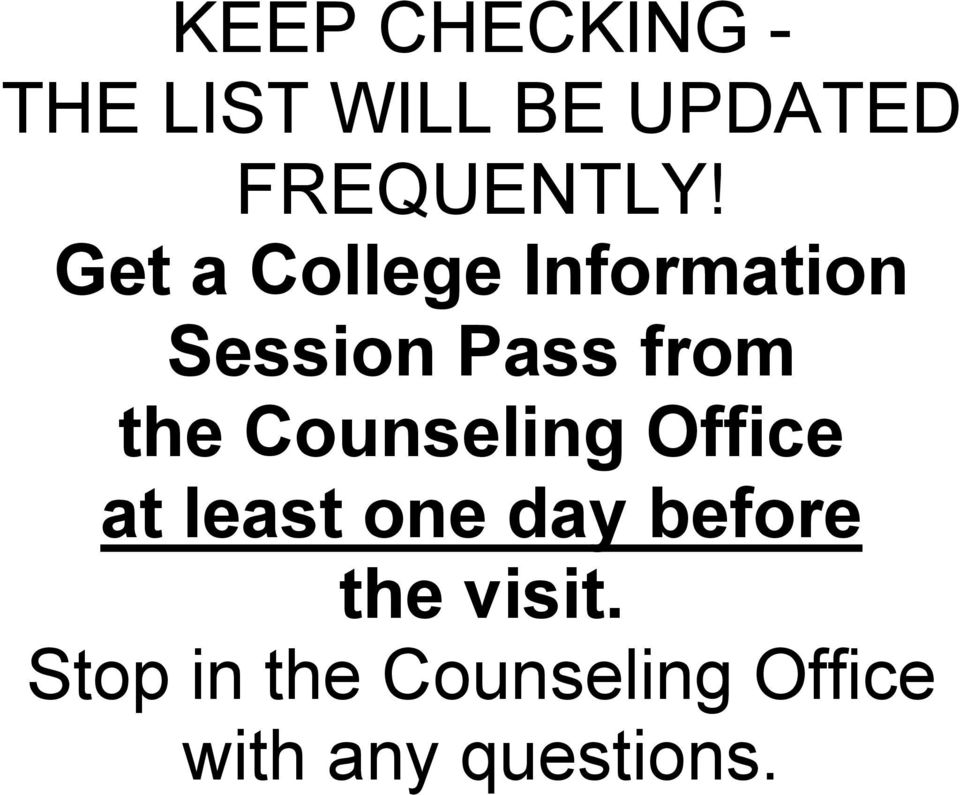 Get a College Information Session Pass from the