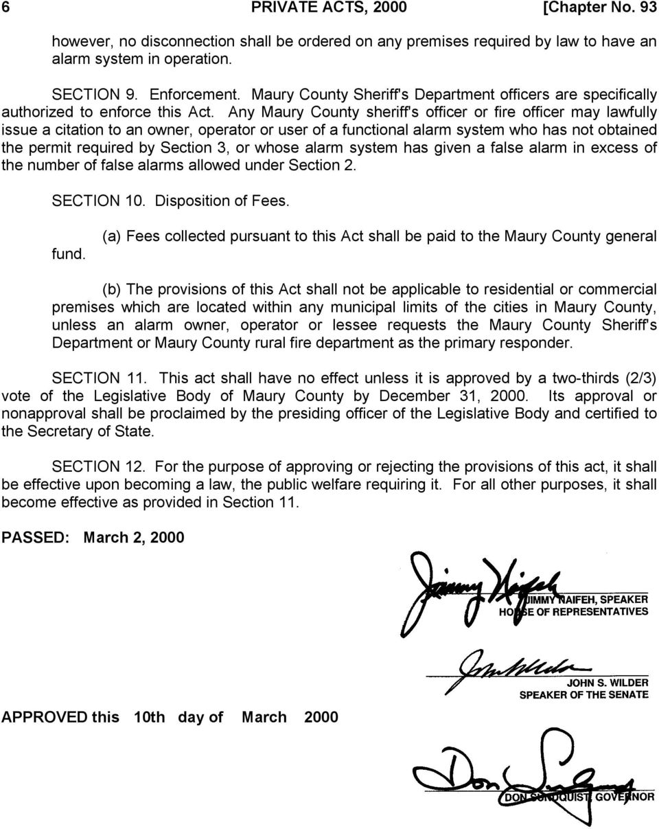 Any Maury County sheriff's officer or fire officer may lawfully issue a citation to an owner, operator or user of a functional alarm system who has not obtained the permit required by Section 3, or
