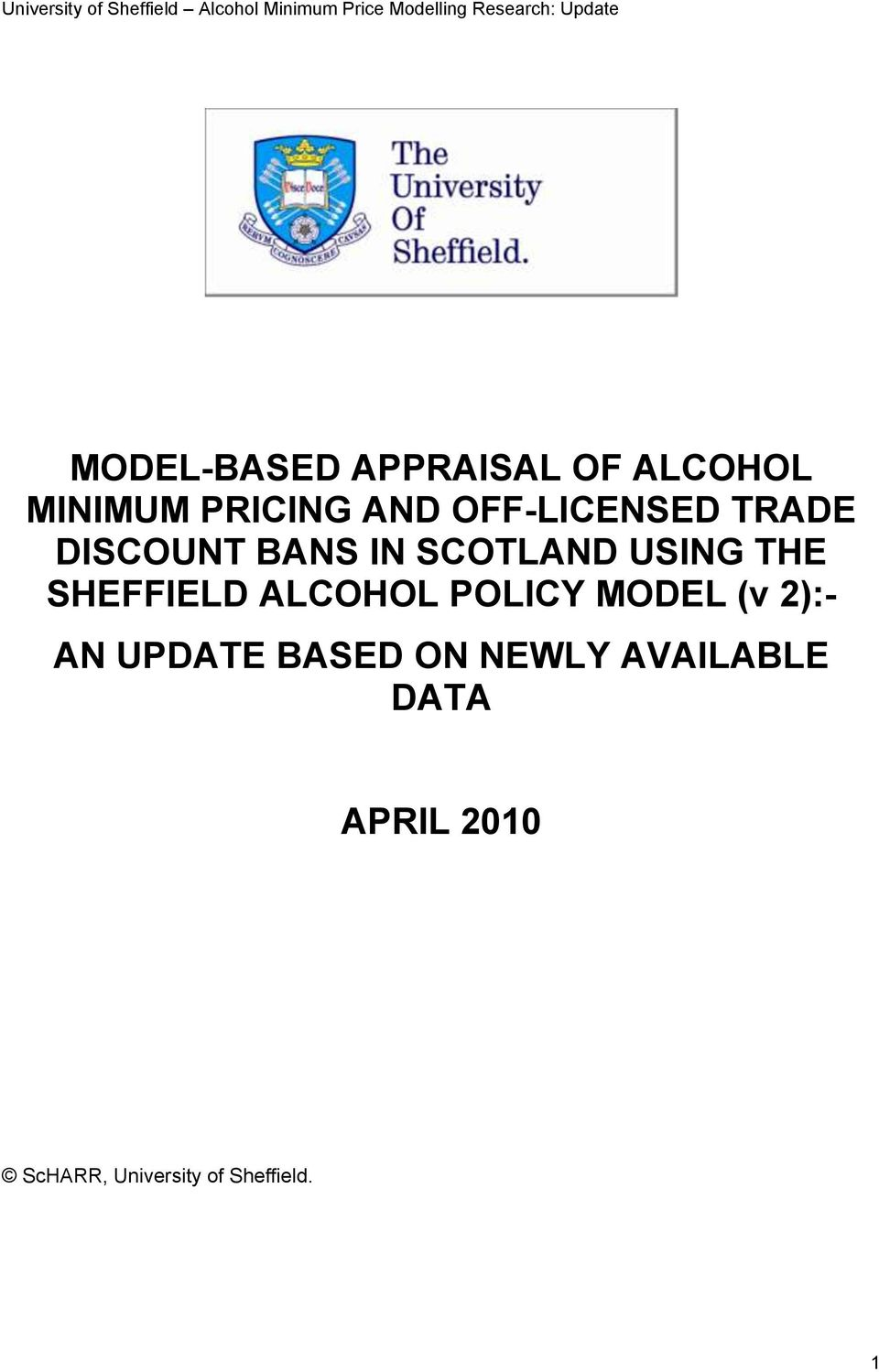 SHEFFIELD ALCOHOL POLICY MODEL (v 2):- AN UPDATE BASED ON