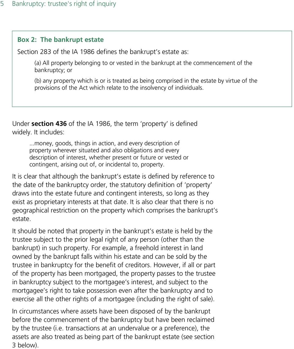 Under section 436 of the IA 1986, the term property is defined widely. It includes:.