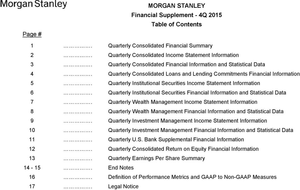 Quarterly Institutional Securities Income Statement Information 6. Quarterly Institutional Securities Financial Information and Statistical Data 7.