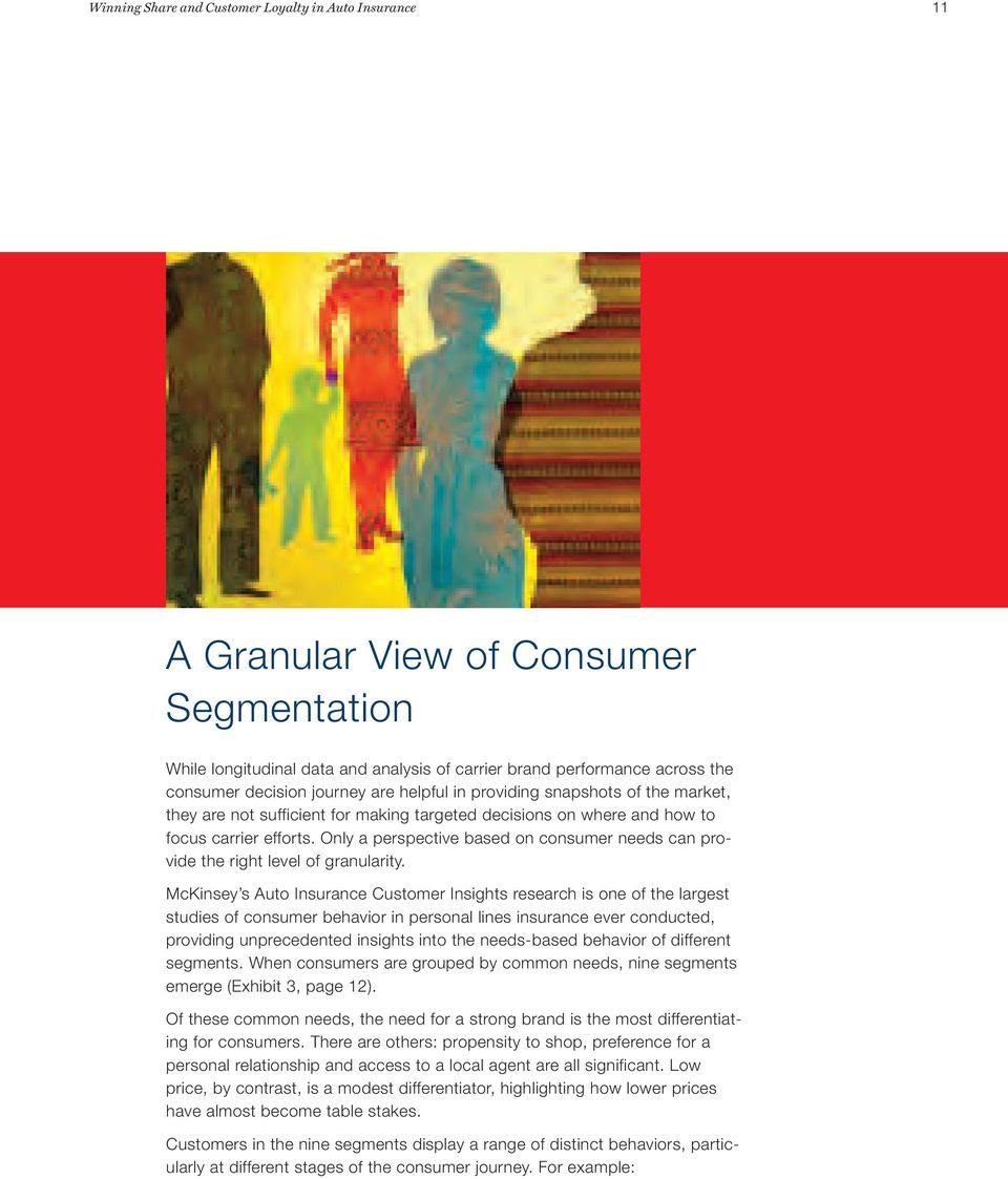 Only a perspective based on consumer needs can provide the right level of granularity.
