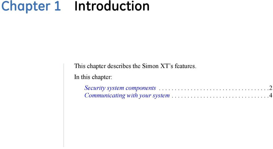In this chapter: Security system components.