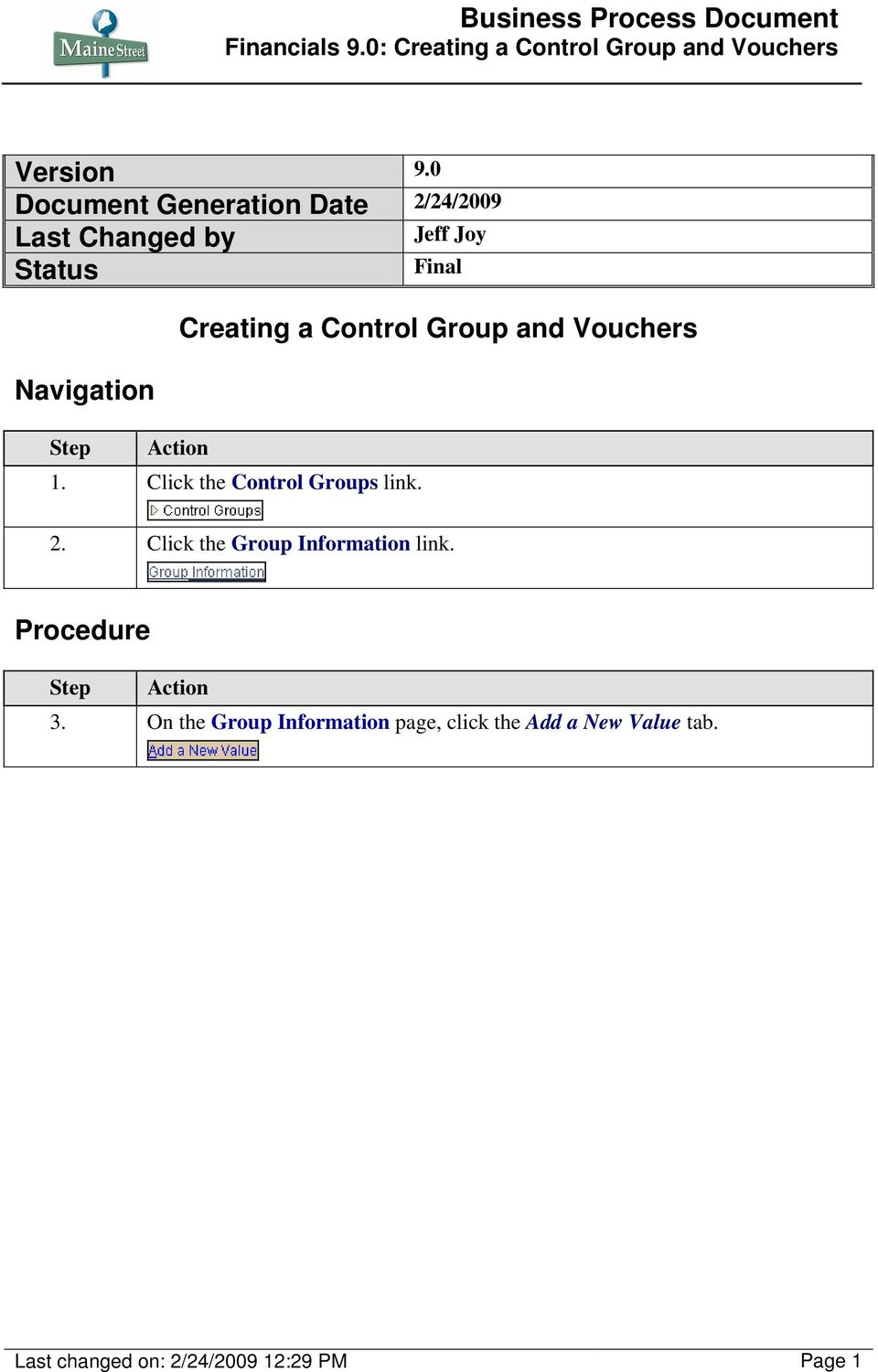 Navigation Creating a Control Group and Vouchers 1.