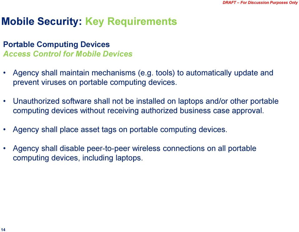 case approval. Agency shall place asset tags on portable computing devices.