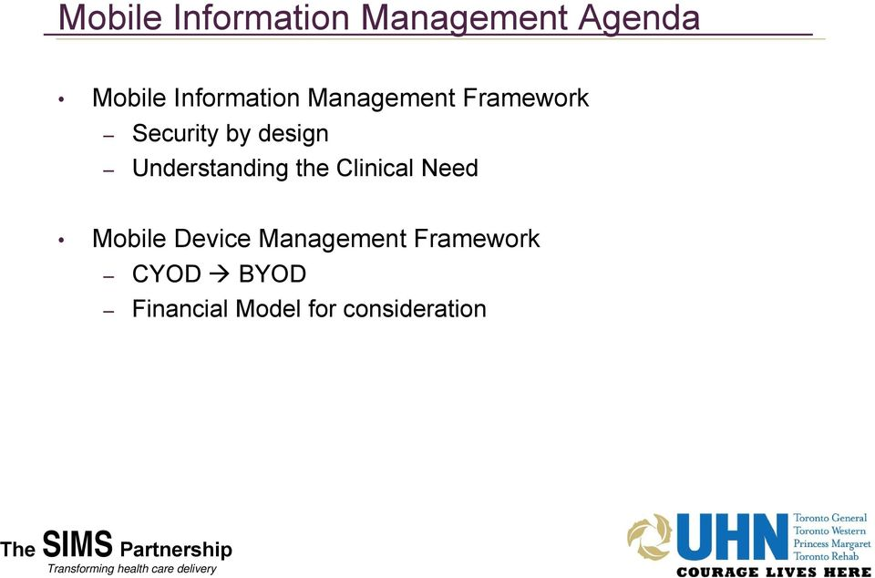 Clinical Need Mobile Device Management Framework CYOD BYOD