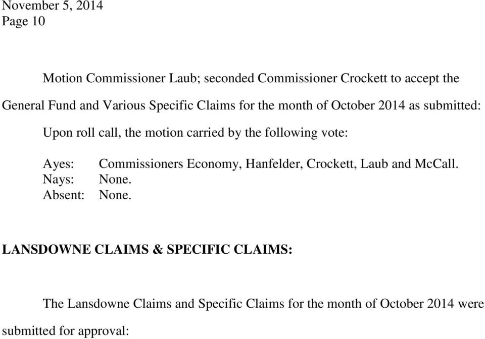 as submitted: LANSDOWNE CLAIMS & SPECIFIC CLAIMS: The Lansdowne Claims and