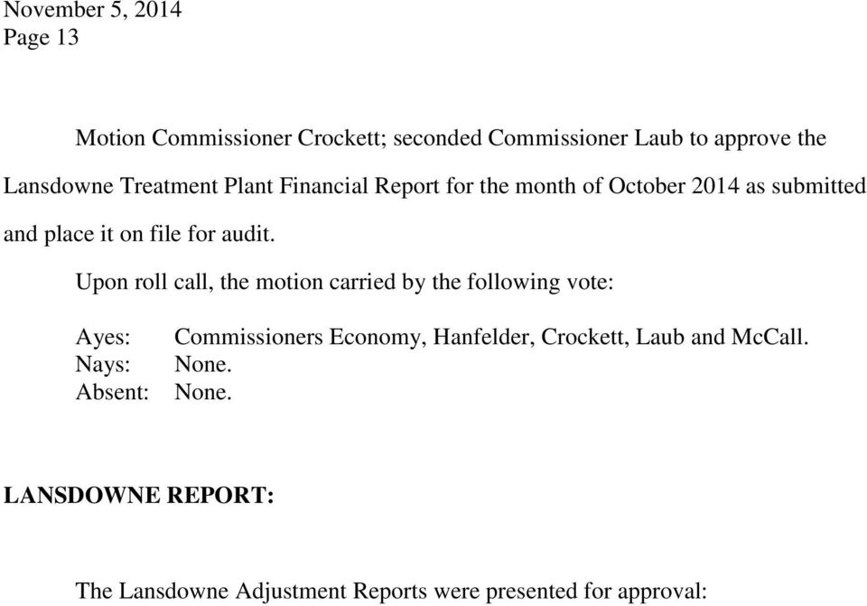 of October 2014 as submitted and place it on file for audit.