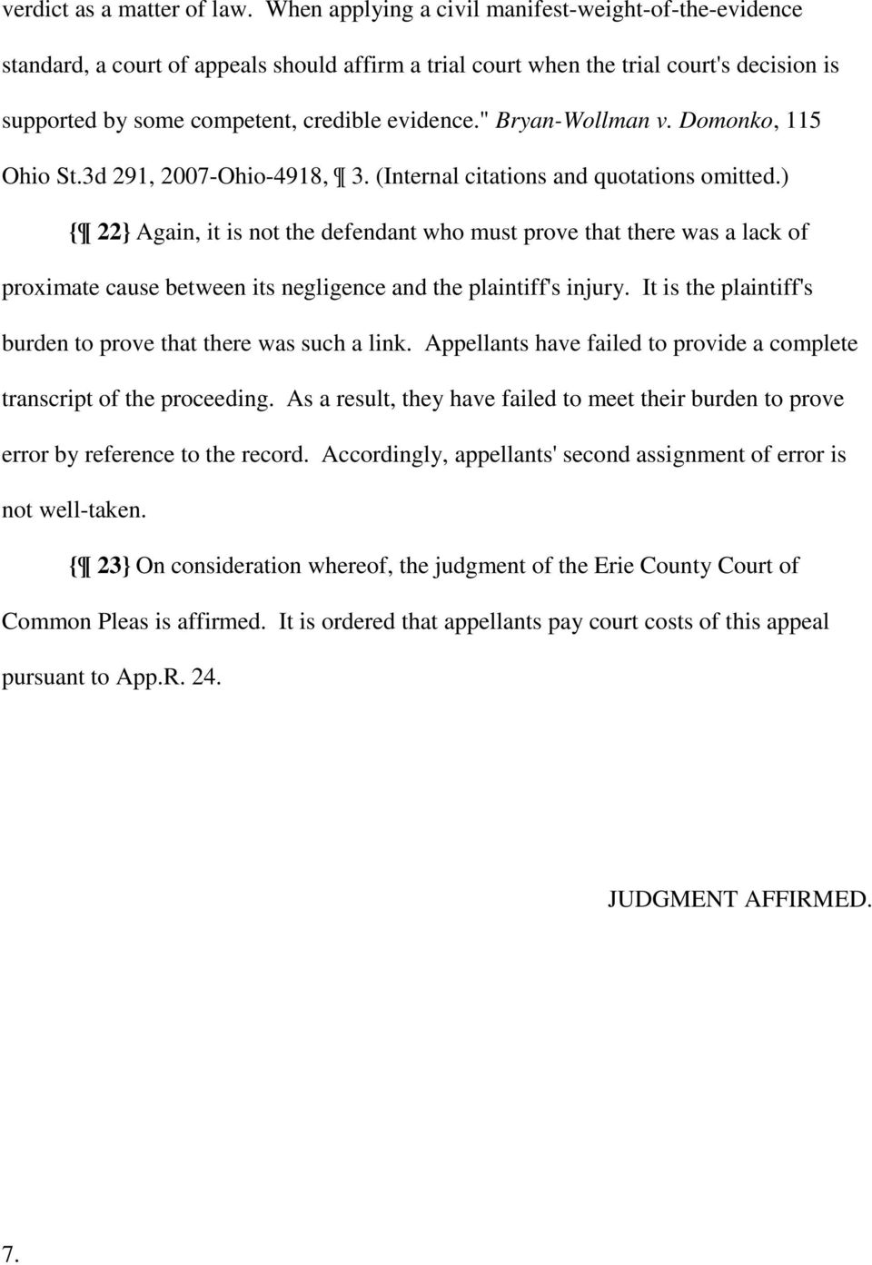 """ Bryan-Wollman v. Domonko, 115 Ohio St.3d 291, 2007-Ohio-4918, 3. (Internal citations and quotations omitted."
